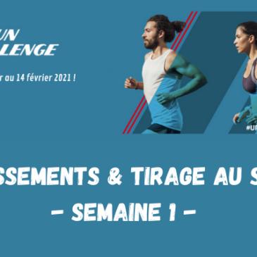 U'RUN CHALLENGE : DÉCOUVREZ LES CLASSEMENTS ET LE TIRAGE AU SORT DE LA 1ÈRE SEMAINE !