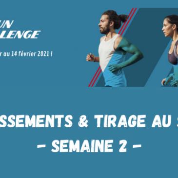 U'RUN CHALLENGE : DÉCOUVREZ LES CLASSEMENTS ET LE TIRAGE AU SORT DE LA 2ÈME SEMAINE !