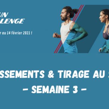 U'RUN CHALLENGE : DÉCOUVREZ LE CLASSEMENT ET LE TIRAGE AU SORT DE LA 3ÈME SEMAINE !
