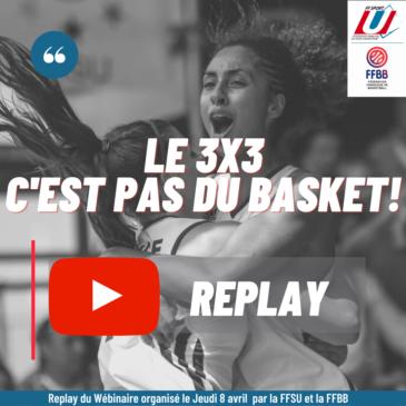 REPLAY WEBINAIRE : LE 3×3 C'EST PAS DU BASKET!
